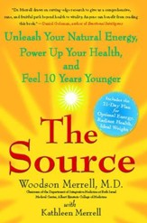 The Source: Unleash Your Natural Energy, Power Up Your Health, and Feel 10 Years Younger - eBook