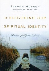 Discovering Our Spiritual Identity: Practices for God's Beloved - eBook