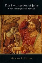 The Resurrection of Jesus: A New Historiographical Approach - eBook