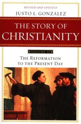 The Story of Christianity, Volume 2