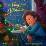 The Frog at the Window: An Animal-Invaded Christmas Tale