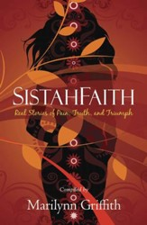 SistahFaith: Real Stories of Pain, Truth, and Triumph - eBook