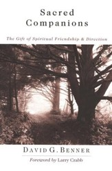 Sacred Companions: The Gift of Spiritual Friendship & Direction - eBook
