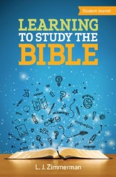 Learning to Study the Bible - Student Journal