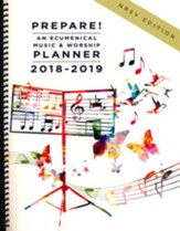 Prepare!: An Ecumenical Music & Worship Planner - 2018-2019, NSRV Edition