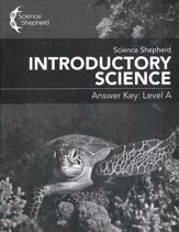 Science Shepherd Introductory  Science Answer Key Level A
