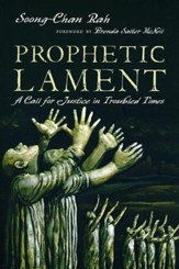 Prophetic Lament: A Call for Justice in Troubled Times - eBook