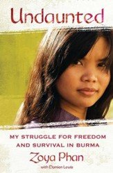 Undaunted: My Struggle for Freedom and Survival in Burma - eBook