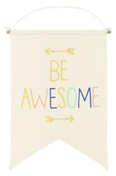 Be Awesome Affirmation Banner, Large