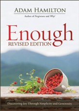 Enough: Discovering Joy Through Simplicity and Generosity, Paperback,  2018 Edition