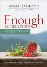 Enough: Discovering Joy through Simplicity and Generosity, Stewardship Program Guide with Flash Guide