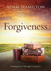 Forgiveness: Finding Peace Through Letting Go, Paperback