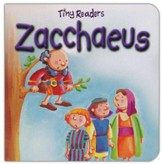 Zacchaeus, Tiny Readers, Hardcover