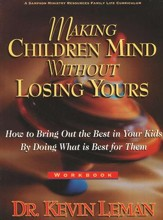 Making Children Mind Without Losing Yours, Workbook