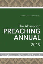 The Abingdon Preaching Annual - 2019