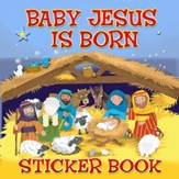 Baby Jesus Is Born--Sticker Book