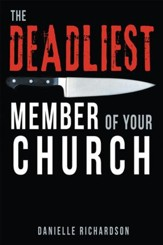 The Deadliest Member of Your Church - eBook