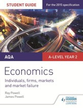 AQA A-level Economics Student Guide  3: Individuals, firms, markets and market failure / Digital original - eBook