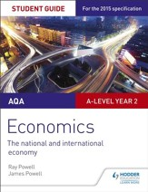 AQA A-level Economics Student Guide  4: The national and international economy / Digital original - eBook