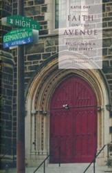 Faith on the Avenue: Religion on a City Street