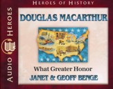 Heroes of History: Douglas MacArthur Audiobook on CD