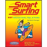 Smart Surfing Safe Surfing: Guide for Educators & Parents, 2nd Ed.