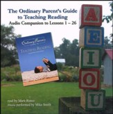 The Ordinary Parent's Guide to Teaching Reading  Audio Companion