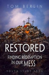 Restored Youth Study Book: Finding Redemption in Our Mess - eBook