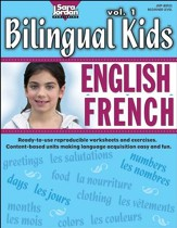 Bilingual Kids: English-French Resource Book Volume 1