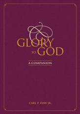 Glory to God: A Companion - eBook