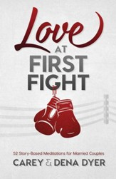 Love at First Fight: 52 Story-Based Meditations for Married Couples - eBook