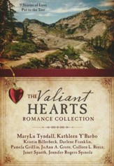 The Valiant Hearts Romance Collection: 9 Stories of Love Put to the Test - eBook