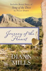Journey of the Heart: Also includes bonus story of Song of the Dove by Peggy Darty - eBook