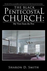 The Black Pentecostal Church: My View from the Pew - eBook