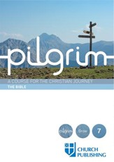 Pilgrim: A Course for the Christian Journey - The Bible - eBook