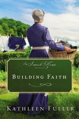 Building Faith: An Amish Home Novella / Digital original - eBook