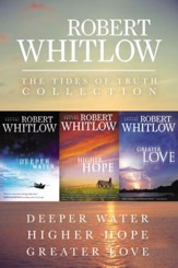 The Tides of Truth Collection: Deeper Water, Higher Hope, Greater Love / Digital original - eBook