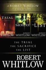 A Robert Whitlow Collection: The Trial, The Sacrifice, The List / Digital original - eBook