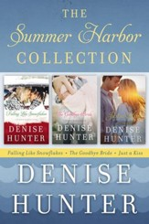 The Summer Harbor Collection: Falling like Snowflakes, The Goodbye Bride, Just a Kiss / Digital original - eBook