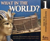 History Revealed: What in the World? Ancient Civlizations and the Bible - Volume 1 4 Audio CDs