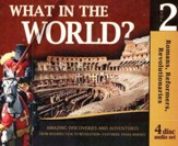 History Revealed: What in the World? Volume 2 Audio CDs