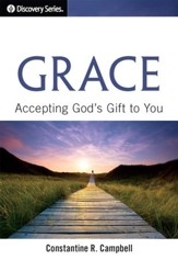 Grace: Accepting God's Gift to You - eBook