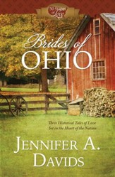 Brides of Ohio: Three Historical Tales of Love Set in the Heart of the Nation - eBook