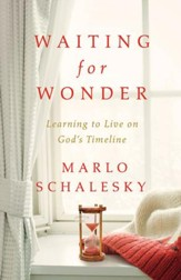 Waiting for Wonder: Learning to Live on God's Timeline - eBook