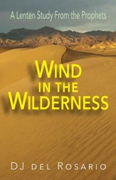 Wind in the Wilderness [Large Print]: A Lenten Study From the Prophets - eBook