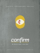 Confirm Director Guide: Your Faith. Your Commitment. God's Call. - eBook