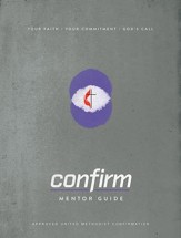 Confirm Mentor Guide: Your Faith. Your Commitment. God's Call. - eBook