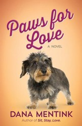 Paws for Love: A Novel for Dog Lovers - eBook