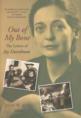 Out of My Bone: the Letters and Autobiography of Joy Davidman