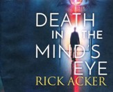 Death in the Mind's Eye: unabridged audio book on CD